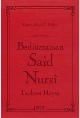 Bediüzzaman Said Nursi Tarihçe-i Hayat (Çanta Boy)