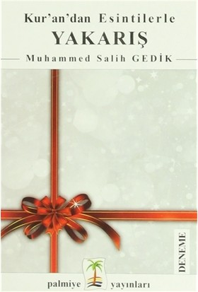 Kur'an'dan Esintilerle Yakarış