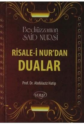 Risale-i Nur'dan Dualar (Eser Kodu: 1028)