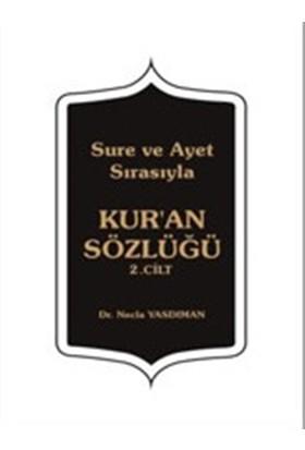 Sure ve Ayet Sırasıyla / Kur'an Sözlüğü 2. Cilt