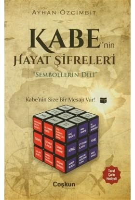 Kabe'nin Hayat Şifreleri