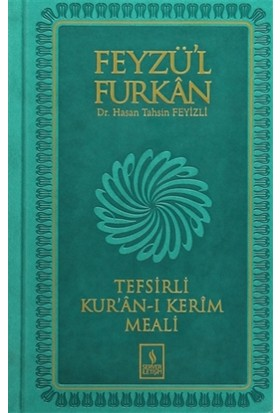 Feyzü'l Furkan Tefsirli Kur'an-ı Kerim Meali (Orta Boy Termo) - Hasan Tahsin Feyizli