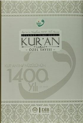 Kur'an'ın Nüzulünün 1400.Yılı Anısına Diyanet İlmi Dergi kur'an Özel Sayısı