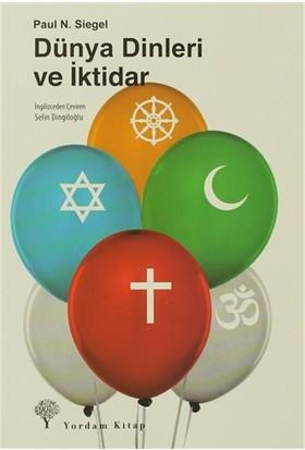 Dünya Dinleri ve İktidar