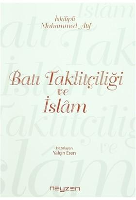 Batı Taklitçiliği ve İslam