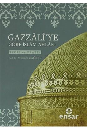 Gazzali'ye Göre İslam Ahlakı