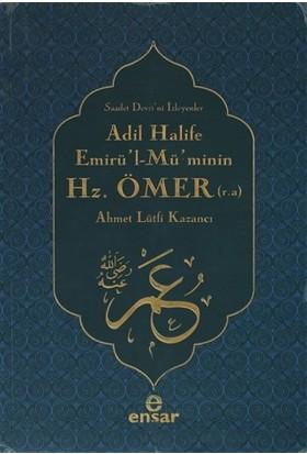 Adil Halife Emirü'l-Mü'minin Hz. Ömer (r.a.)