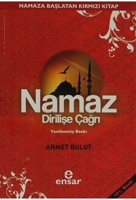 Namaz Dirilişe Çağrı - Ahmet Bulut