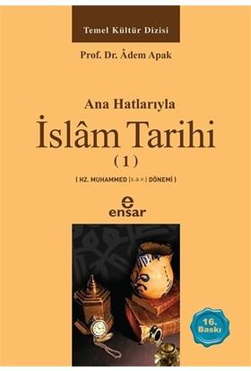 İslam Tarihi 1 - Adem Apak