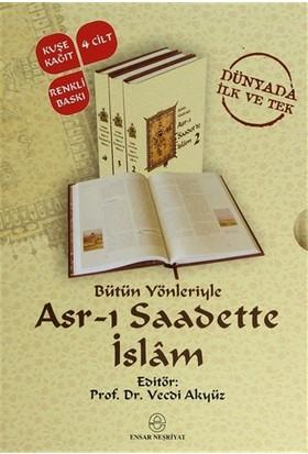 Bütün Yönleriyle Asr-ı Saadette İslam (4 Kitap Takım) - Vecdi Akyüz