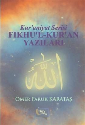 Fıkhu'l-Kur'an Yazıları