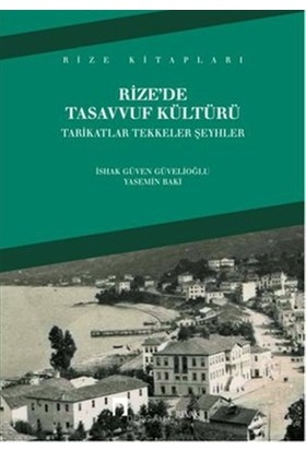 Rize'de Tasavvuf Kültürü