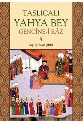 Taşlıcalı Yahya Bey Gencine-i Raz