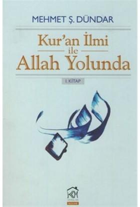 Kur'an İlmi ile Allah Yolunda