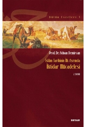 İslam Tarihinin İlk Asrında İktidar Mücadelesi
