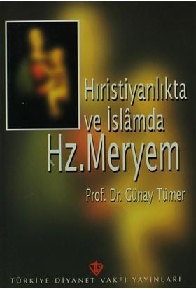 Hıristiyanlıkta ve İslamda Hz. Meryem