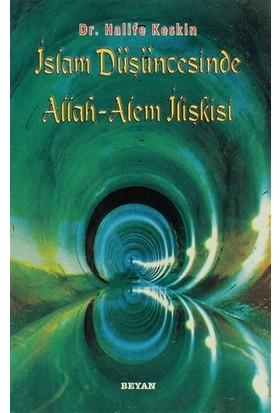 İslam Düşüncesinde Allah - Alem İlişkisi