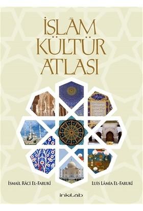 İslam Kültür Atlası (Kutulu) - İsmail Raci Faruki