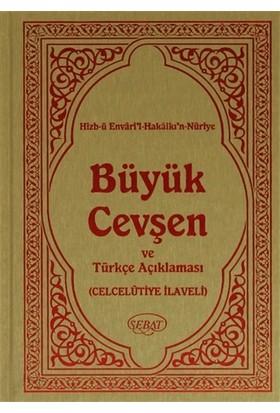 Büyük Cevşen Ve Türkçe Açıklaması Fihristli (Kod 1006) - Bediüzzaman Said Nursi