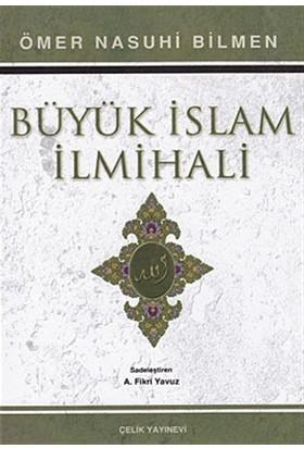 Büyük İslam İlmihali (1. Hamur) - Ömer Nasuhi Bilmen