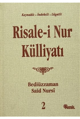 Risale-i Nur Külliyatı 2.Cilt - Bediüzzaman Said-i Nursi