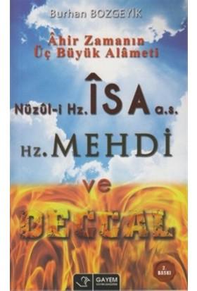 Nüzul-i Hz. İsa (a.s) - Hz. Mehdi ve Deccal
