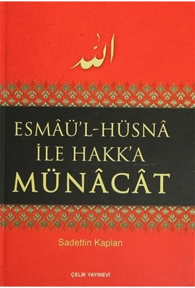 Esmaü'l-Hüsna İle Hakk'a Münacat