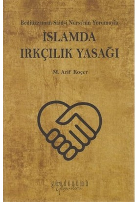 İslamda Irkçılık Yasağı