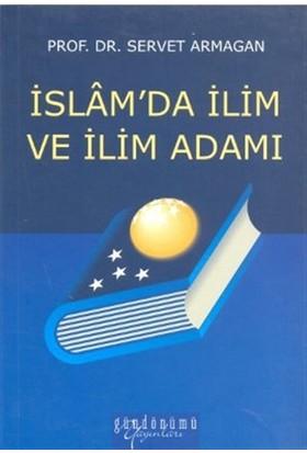 İslam'da İlim ve İlim Adamı