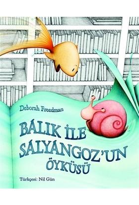 Balık ile Salyangoz'un Öyküsü