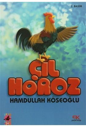 Çil Horoz - Hamdullah Köseoğlu