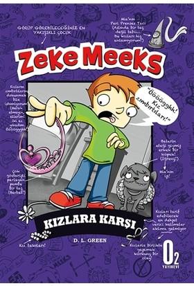 Zeke Meeks - Kızlara Karşı - D. L. Green