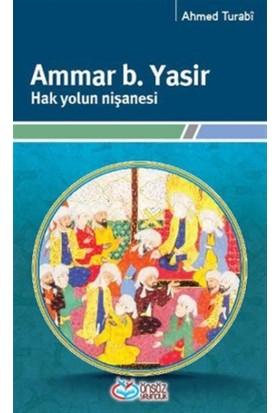 Ammar b. Yasir Hak Yolun Nişanesi - Ahmed Turabı