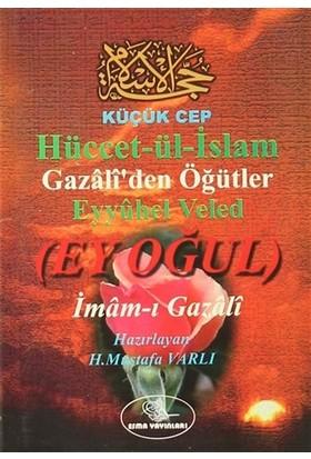 Hüccet-ül-İslam Eyyuhel Veled