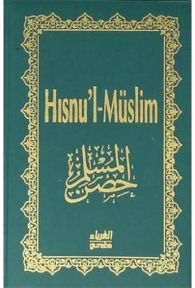 Hısnu'l - Müslim ( Plastik Kapak - Şamua Kağıt)