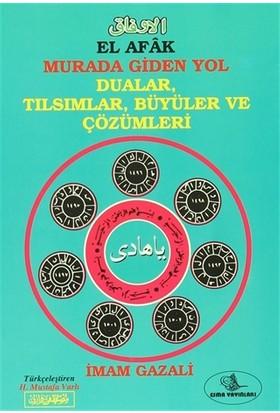 El Afak Murada Giden Yol Dualar, Tılsımlar, Büyüler ve Çözümleri