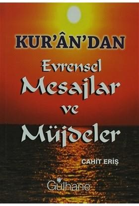 Kur'an'dan Evrensel Mesajlar ve Müjdeler