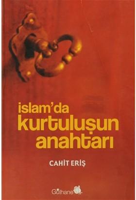 İslam'da Kurtuluşun Anahtarı