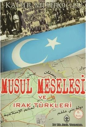 Musul Meselesi ve Irak Türkleri