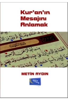 Kur'an'ın Mesajını Anlamak