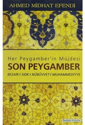 Her Peygamber'in Müjdesi Son Peygamber