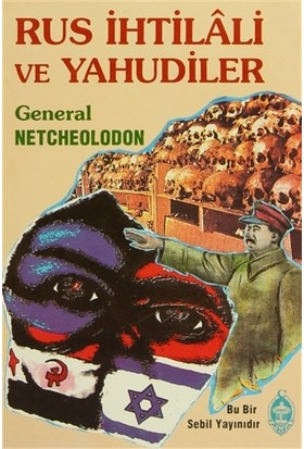 Rus İhtilali ve Yahudiler - general netcheolodon