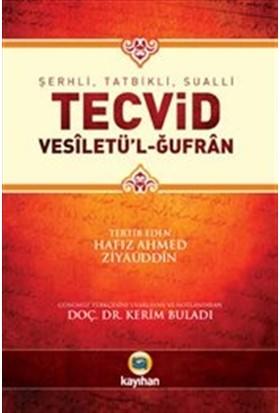 Şerhli, Tatbikli, Sualli Tecvid: Vesiletü'l-Ğufran