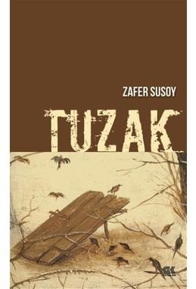Tuzak - Zafer Susoy