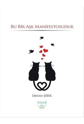 Bu Bir Aşk Manifestosudur