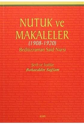 Nutuk ve Makaleler (1908-1920) - Bediüzzaman Said-i Nursi