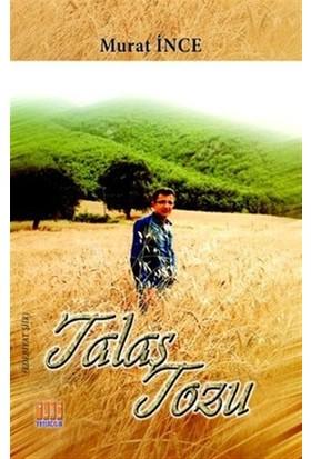 Talaş Tozu - Murat İnce