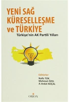 Yeni Sağ, Küreselleşme ve Türkiye