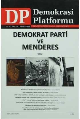 Demokrat Parti ve Menderes Cilt: 2 - Demokrasi Platformu Sayı: 18