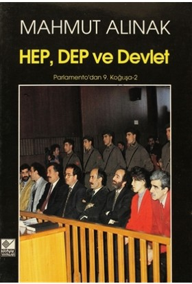 HEP, DEP ve Devlet